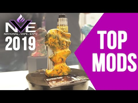 TOP 7 BEST VAPE MODS FROM NVE 2019 - VAPING INSIDER