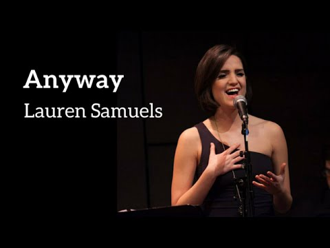 Lauren Samuels - ANYWAY (Kerrigan-Lowdermilk)