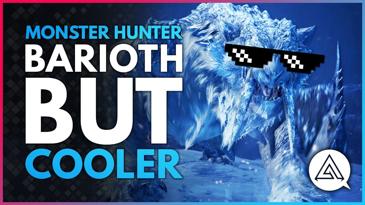 BARIOTH BUT COOLER | Monster Hunter World Iceborne w/ the Lads thumbnail