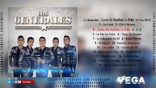 Los Generales - Como Da Vueltas La Vida (En Vivo 2017)
