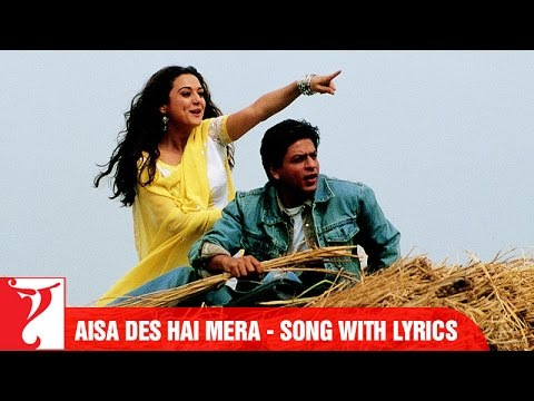 Lyrical: Aisa Des Hai Mera Song with Lyrics | Veer-Zaara | Shah Rukh Khan | Javed Akhtar