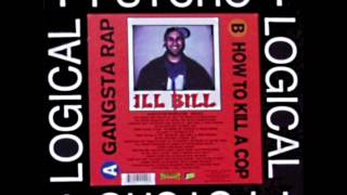ILL BiLL - Gangsta Rap