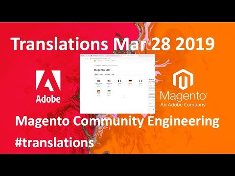 Magento Community Translations #1 - The First One (Community Meeting Mar 28 2019)