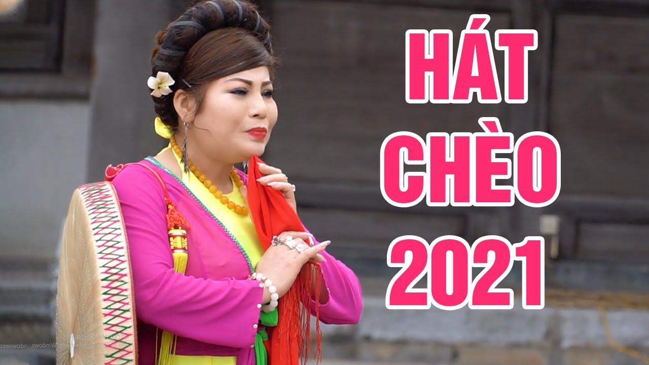 Tổng Hợp Những Bài Hát Chèo Đặc Sắc Mới Nhất Năm 2021