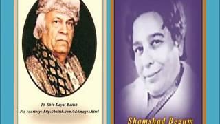 Shamshad Begum &. Batish Gulshan Mein Umeedon Ke  Pagli 1943