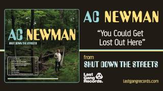 Watch Ac Newman You Could Get Lost Out Here video