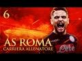 ROMA vs NAPOLI    CARRIERA ALLENATORE AS ROMA S 2 EP 6   FIFA 17  ITA