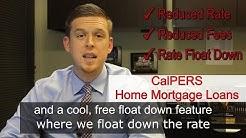 CalPERS Members Home Mortgage Loans in California