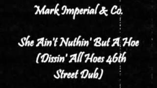 Mark Imperial & Co. - She Ain