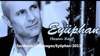 Eyüphan Hasan Keyf 2013 ORJİNAL NET