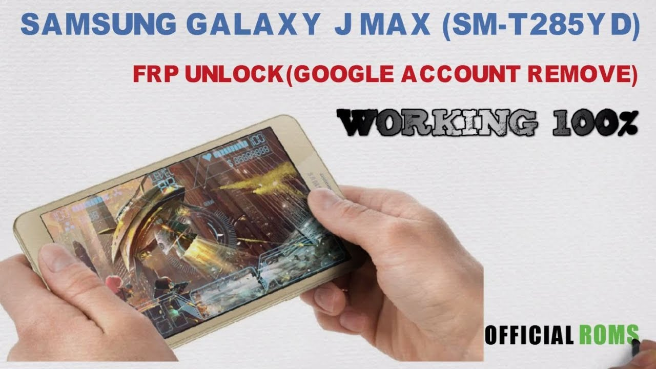 Samsung galaxy j max SM-T285YD frp Unlock (Google Account Remove)