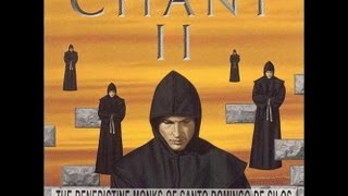 Benedictine Monks of Santo Domingo de Silos compilation of chants part 1