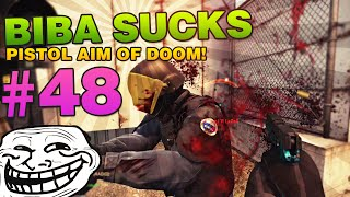 biBa sucks #48 - PISTOL AIM OF DOOM!
