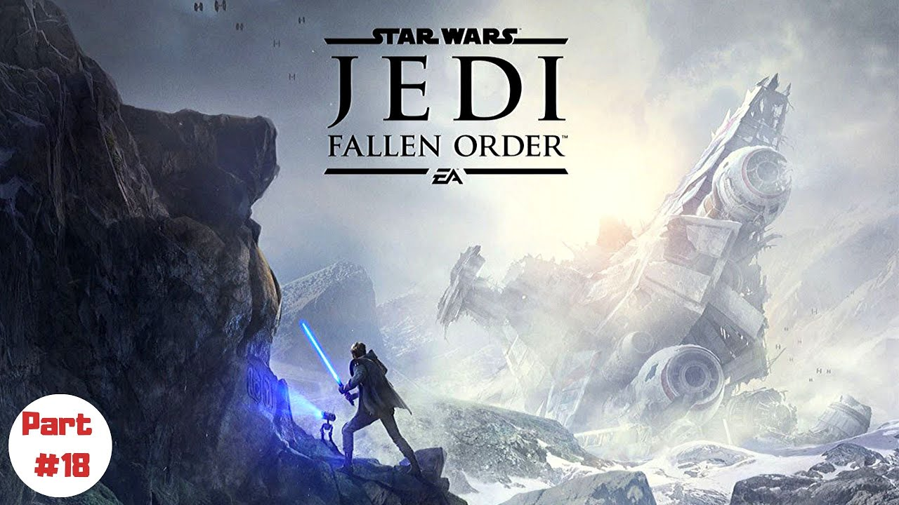 Star Wars Jedi Fallen Order Pc Gameplay Walkthrough Part