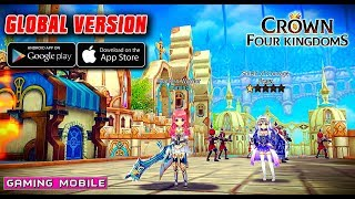 [Android/IOS] Crown Four Kingdoms - Global Version Gameplay