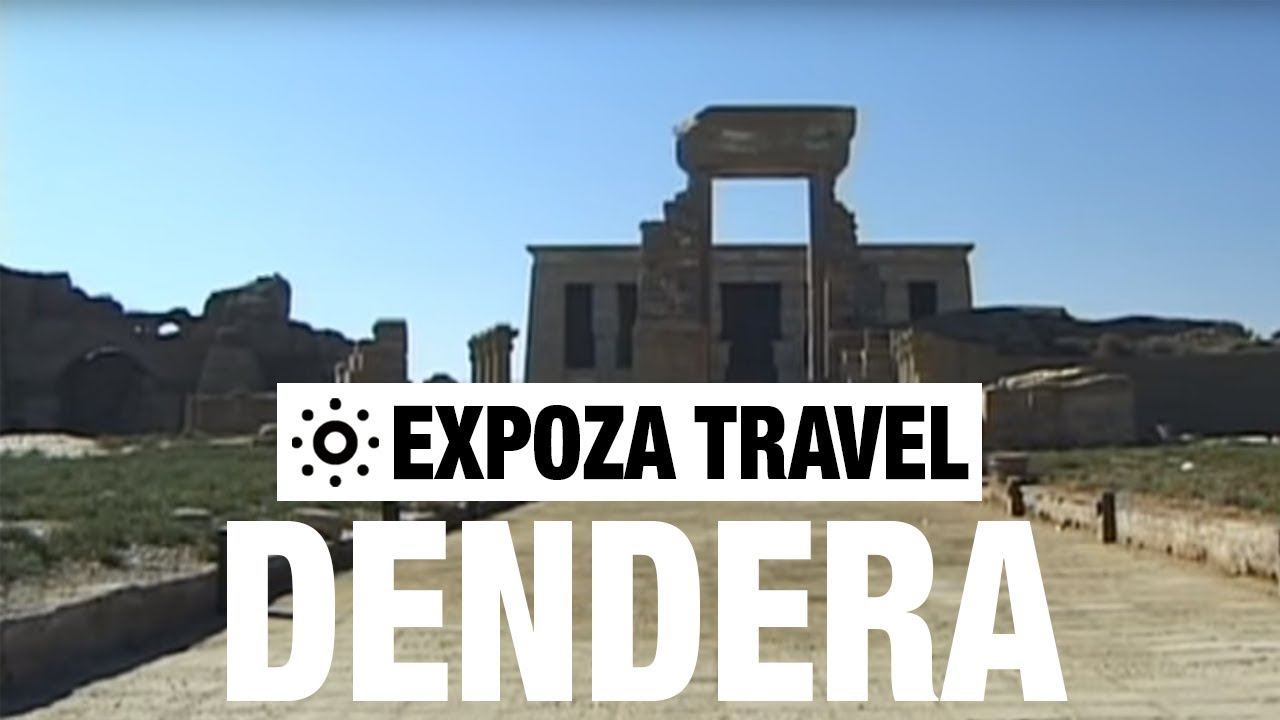 Dendera Vacation Travel Video Guide