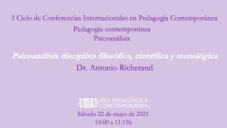 """Conferencia """"Psicoanálisis disciplina filosófica, científica y tecnológica""""."""