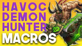 HAVOC DH  MACRO GUIDE  Havoc Demon Hunter Guide Mythic + for Shadowlands