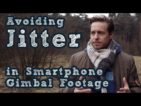 Tutorial: Avoiding Jitter in Osmo Mobile Smarphone Gimbal Footage