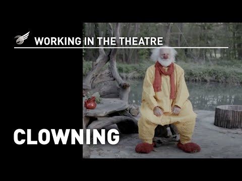 Working in the Theatre: Clowning