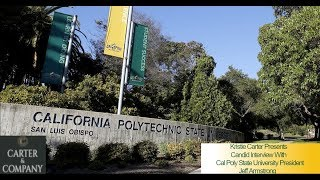 Interview With Cal Poly State University President Jeff Armstrong