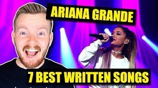 7 Best Written Ariana Grande Songs