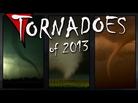 TORNADOES of 2013: