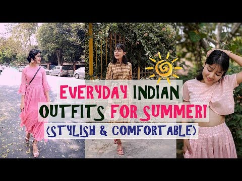 EVERYDAY INDIAN OUTFITS FOR SUMMER  STYLISH & COMFORTABLE  SONIA GARG