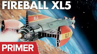 Gerry Anderson Primer: Fireball XL5