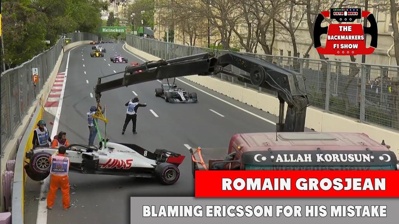 Romain Grosjean Hits The Wall And Blames Marcus Ericsson Youtube