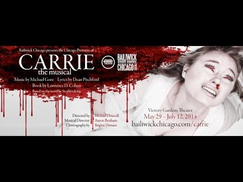 CARRIE: The Musical (Chicago premiere)