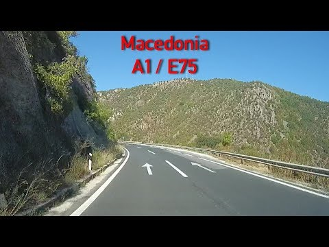 A1/E75 Driving in Macedonia