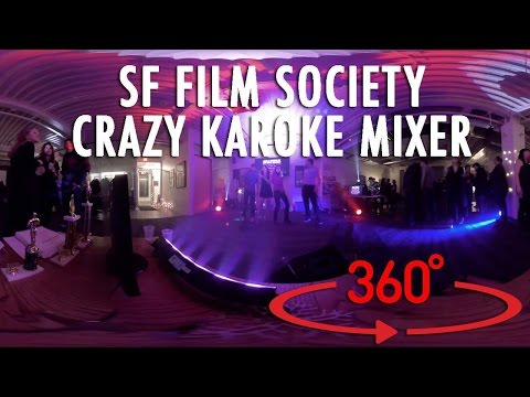 SF FILM SOCIETY CRAZY KARAOKE MIXER (360° 4K VR)
