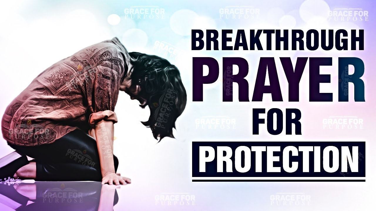 A Breakthrough Prayer For Protection (10 Minute Prayer!) ᴴᴰ