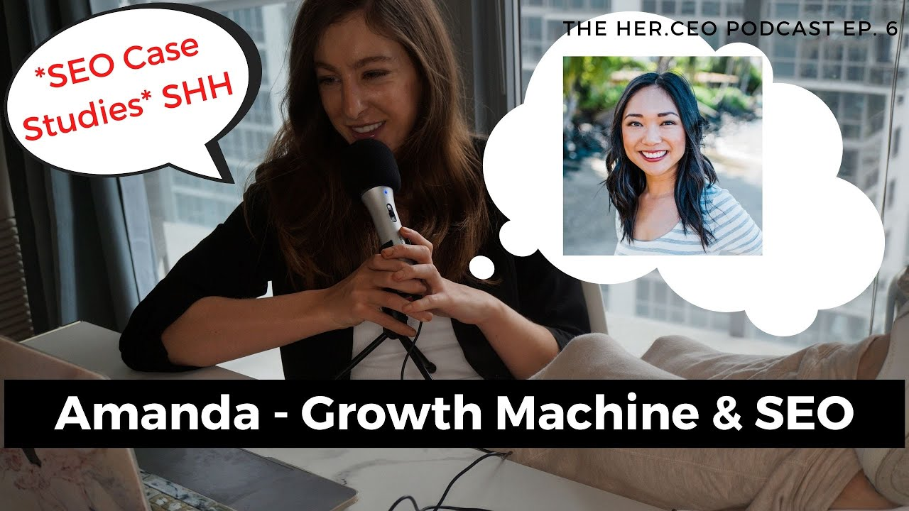 Growth Machine SEO Agency - Amanda Natividad: Cup & Leaf SEO Case Study and SEO Tips