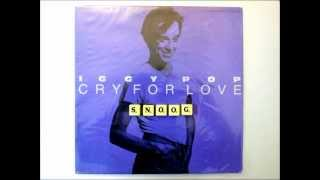 Iggy Pop - Cry For Love (Extended Dance Version)