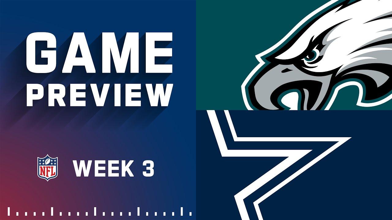 Download Philadelphia Eagles vs. Dallas Cowboys   Week 3 NFL Game Preview