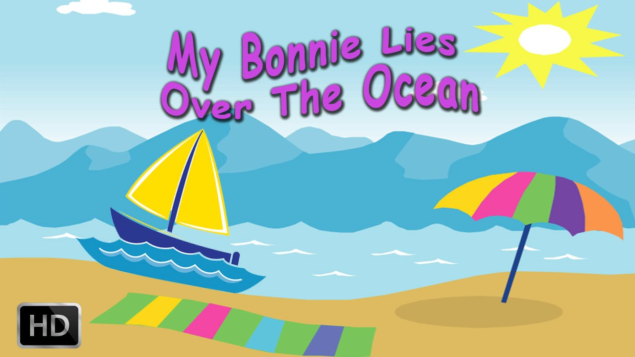 My Bonnie Lies Over The Ocean Nursery