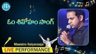om shivoham song maestro ilaiyaraaja music concert 2013 telugu california usa