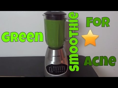 Natural Skin Care Recipe For Acne - Green Smoothie For Acne