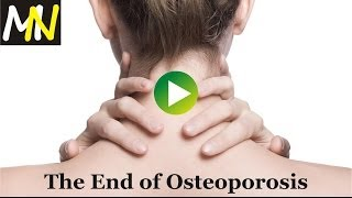 The End of Osteoporosis