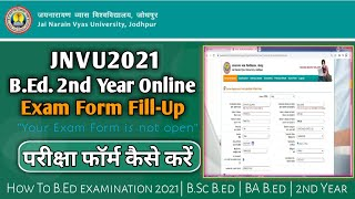 jnvu exam form B.Ed 2021| online Exam form fill-up | BED 2nd Year | Form Open Here |A2Z पूरी जानकारी