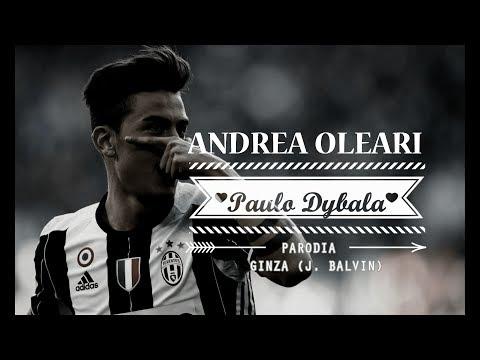 PAULO DYBALA - GINZA Parodia (Remake)