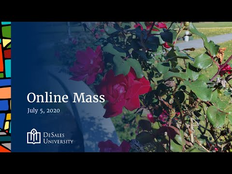 ✟ Online Mass, July 5, 2020 — DeSales University
