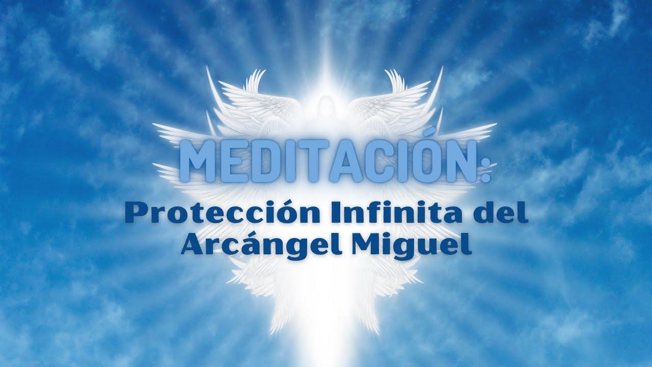 Meditación: Protección Infinita del Arcángel Miguel