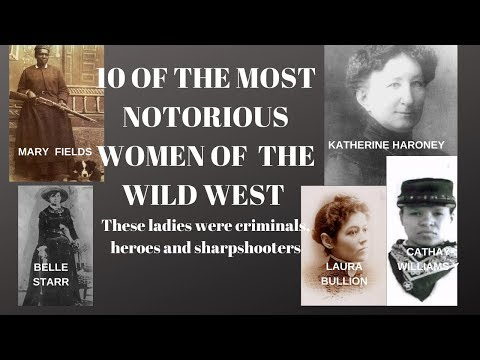 10 OF THE MOST NOTORIOUS WOMEN OF THE WILD WEST