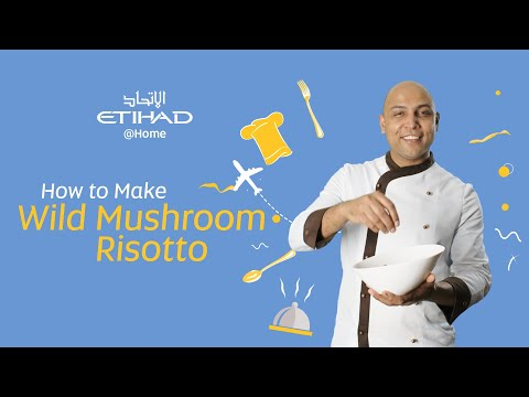 In-flight Chef's Wild Mushroom Risotto | Etihad @Home