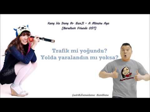 Kang Ho Dong ft. Eun Ji - A Minute Ago [TR Altyazılı]