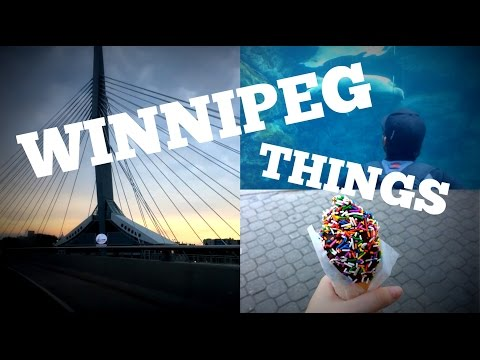 WINNIPEG THINGS (Summer Edition)