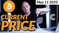 Bitcoin Price Drop Analysis - Current Bitcoin Price [May 11th 2020]